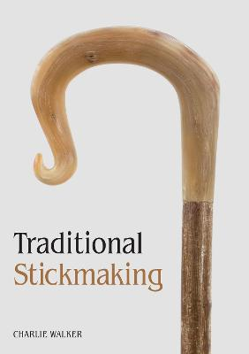 Traditional Stickmaking book