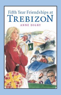 Fifth Year Friendships at Trebizon book