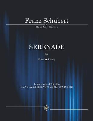 Serenade: For Flute and Harp by Silvino Elia Guarneri