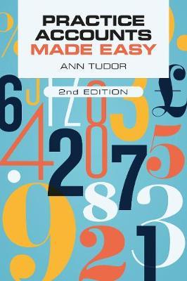 Practice Accounts Made Easy by Ann Tudor