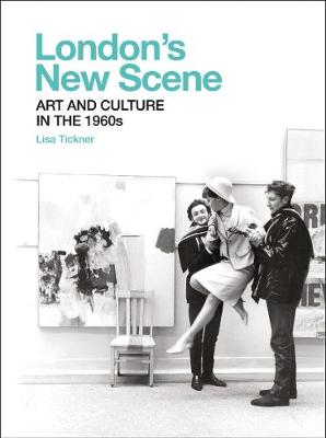 London`s New Scene - Art and Culture in the 1960s book