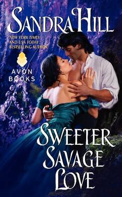 Sweeter Savage Love by Sandra Hill