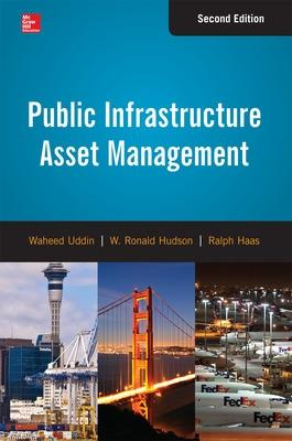 Public Infrastructure Asset Management by Waheed Uddin