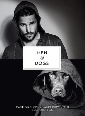 Men and Dogs by Marie-Eva Chopin