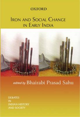 Iron and Social Change in Early India book