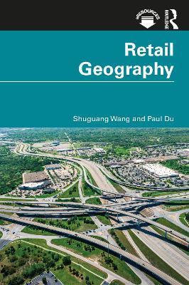 Retail Geography by Shuguang Wang