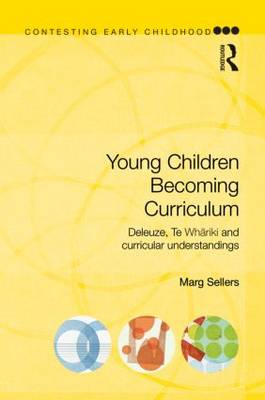 Young Children Becoming Curriculum book