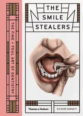 Smile Stealers by Richard Barnett
