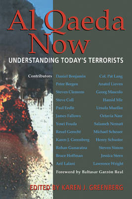 Al Qaeda Now by Karen J. Greenberg