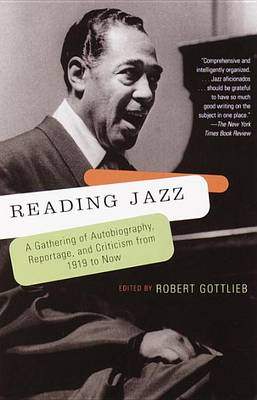 Reading Jazz by Mr Robert Gottlieb