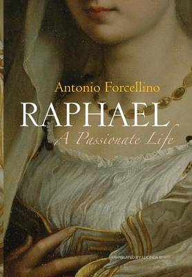 Raphael by Antonio Forcellino