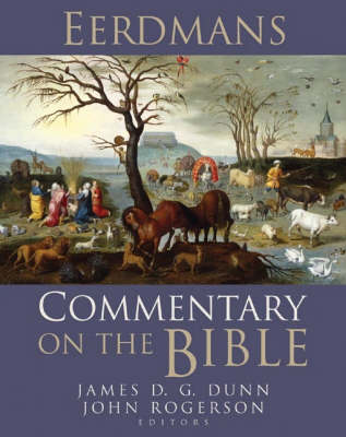 Eerdmans Commentary on the Bible by James D. G. Dunn