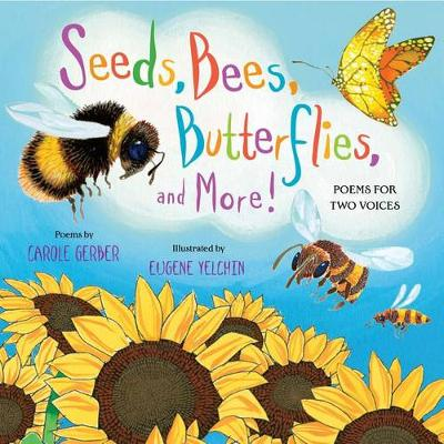 Seeds, Bees, Butterflies, and More! book
