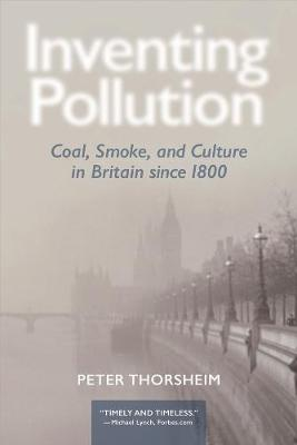 Inventing Pollution by Peter Thorsheim