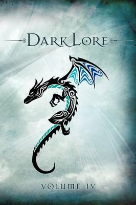 Darklore Volume 4 by Greg Taylor