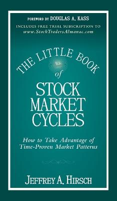 Little Book of Stock Market Cycles by Jeffrey A. Hirsch