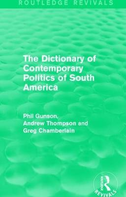 The Dictionary of Contemporary Politics of South America book