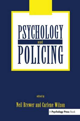 Psychology and Policing by Neil Brewer