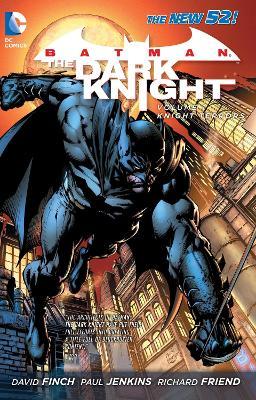 Batman the Dark Knight Batman The Dark Knight Volume 1: Knight Terrors TP (The New 52) Knight Terrors Volume 1 by David Finch