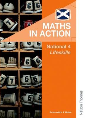 Maths in Action National 4 Lifeskills by Edward Mullan
