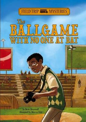 Ballgame with No One at Bat by Steve Brezenoff