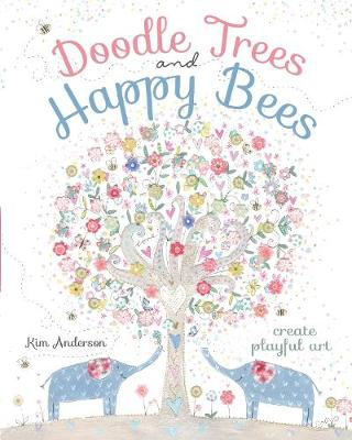 Doodle Trees and Happy Bees book