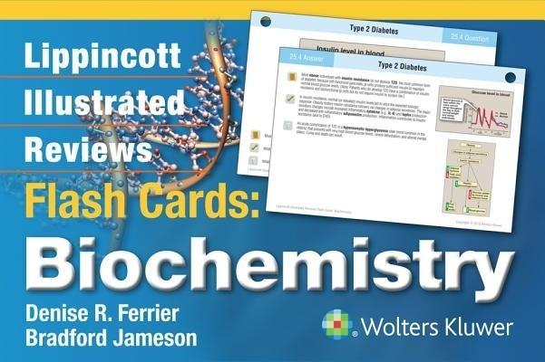 Lippincott Illustrated Reviews Flash Cards: Biochemistry by Denise R. Ferrier