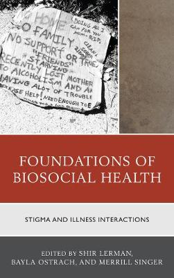 Foundations of Biosocial Health by Bayla Ostrach