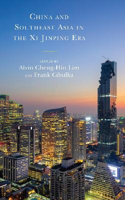 China and Southeast Asia in the Xi Jinping Era book