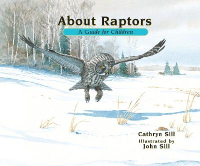 About Raptors by Cathryn P Sill