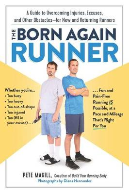 The Born Again Runner by Pete Magill