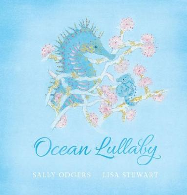 Ocean Lullaby by Sally Odgers