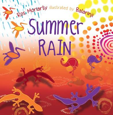 Summer Rain by Ros Moriarty
