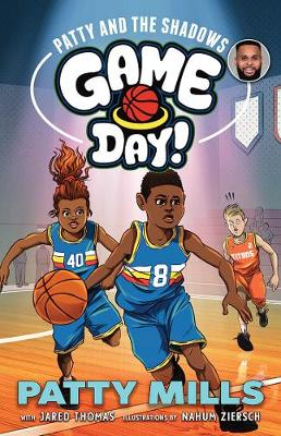 Patty and the Shadows: Game Day! 2 by Patty (Patrick) Mills