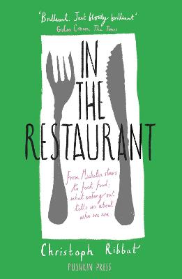 In the Restaurant: From Michelin stars to fast food; what eating out tells us about who we are book
