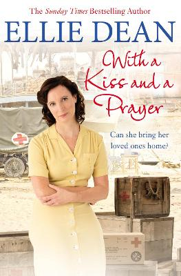With a Kiss and a Prayer by Ellie Dean