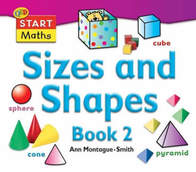 Sizes and Shapes: Bk.2 by Ann Montague-Smith