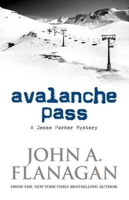 Avalanche Pass by John A Flanagan