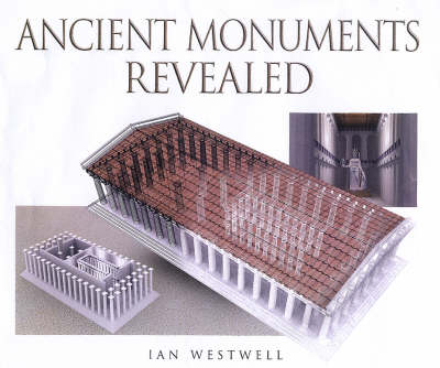 Ancient Monuments: Revealed book