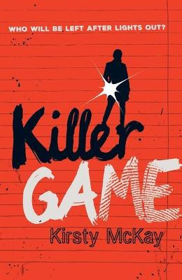Killer Game by Kirsty McKay