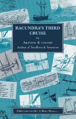 Racundra's Third Cruise 2e by Arthur Ransome