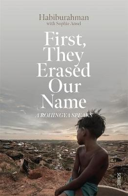 First, they Erased Our Name: A Rohingya speaks book