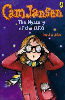 CAM Jansen and the Mystery of the U.F.O by David A Adler