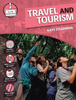 Travel and Tourism by Kaye Stearman