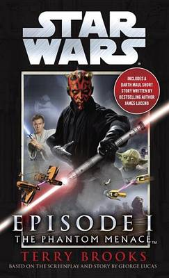 Swepi Phantom Menace by Terry Brooks