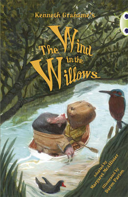 BC Blue (KS2) A/4B Kenneth Grahame's the Wind in the Willows BC Blue (KS2) A/4B Kenneth Grahame's The Wind in the Willows Blue (KS2) A/4B by Margaret McAllister