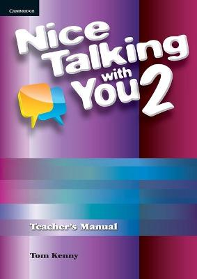 Nice Talking With You Level 2 Teacher's Manual by Tom Kenny