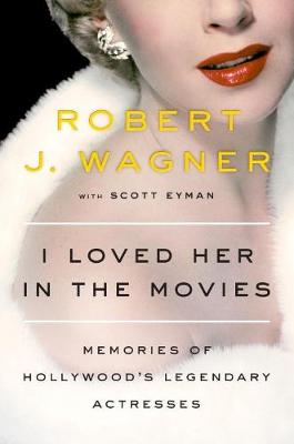 I Loved Her In The Movies book