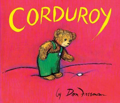 Corduroy Giant Board Book by Don Freeman