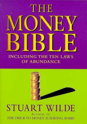 The Money Bible by Stuart Wilde